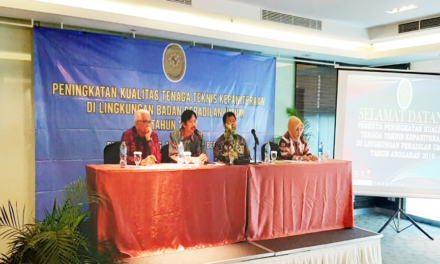 Peningkatan Kualitas Tenaga Teknis Kepaniteraan di Lingkungan Badan Peradilan Umum 16 – 18 Oktober 2019
